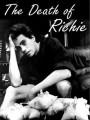 Смерть Ричи / The Death of Richie