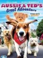 Большое приключение Осси и Теда / Aussie and Ted`s Great Adventure