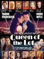 Королева Лот / Queen of the Lot