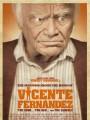 Злоключения Висента Фернандеза / The Man Who Shook the Hand of Vicente Fernandez