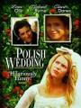 Польская свадьба / Polish Wedding