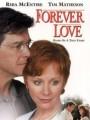 Любовь навсегда / Forever Love