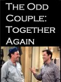 Странная парочка: снова вместе / The Odd Couple: Together Again
