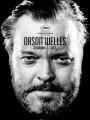 Орсон Уэллс: Свет и тени / Orson Welles, autopsie d`une légende