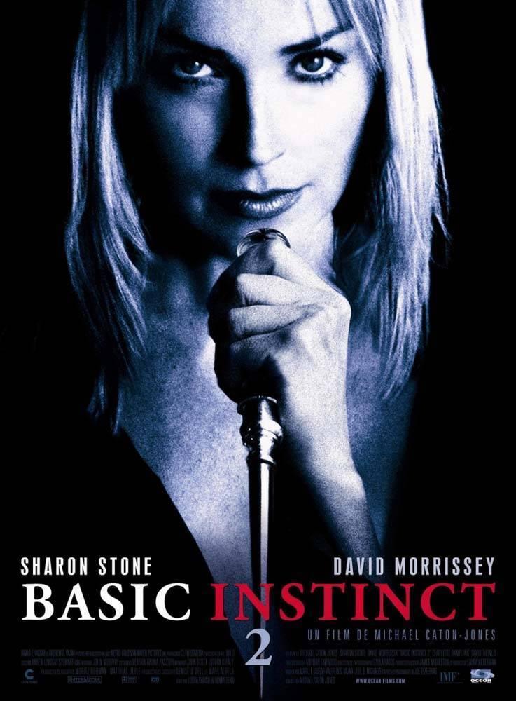 «Основной Инстинкт 2: Жажда Риска» — 2006