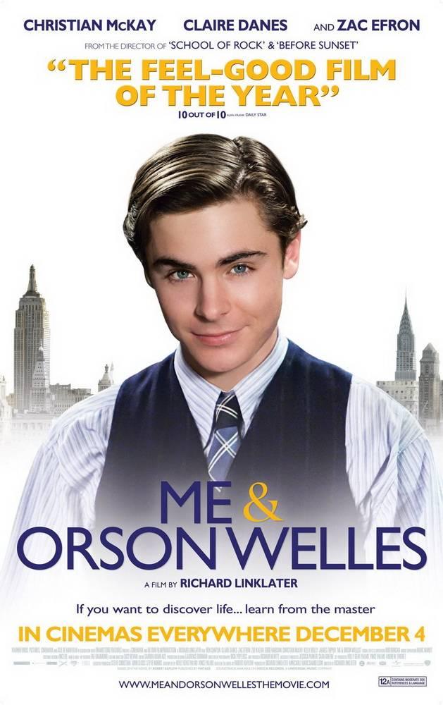 «Я И Орсон Уэллс» — 2008